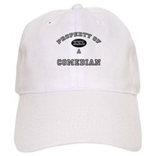 Property of a Comedian Baseball Cap