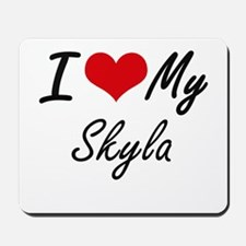 I love my Skyla Mousepad