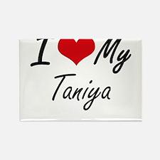 I love my Taniya Magnets