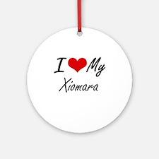 I love my Xiomara Round Ornament