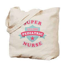 Super Pediatric Nurse Tote Bag