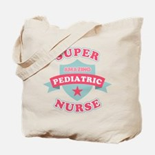 Super Pediatric Nurse Tote Bag