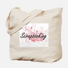Scrapbooking Artistic Design with Flowers Tote Bag