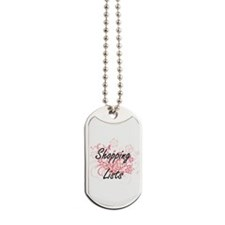 Shopping Lists Artistic Design with Flowe Dog Tags