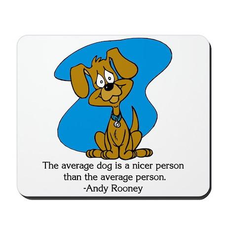 The Average Dog Mousepad