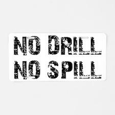 NO DRILL, NO SPILL Aluminum License Plate