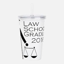 Cute Law school graduation Acrylic Double-wall Tumbler
