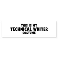 Technical Writer costume Bumper Bumper Sticker