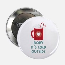 """Cold Outside 2.25"""" Button (10 pack)"""
