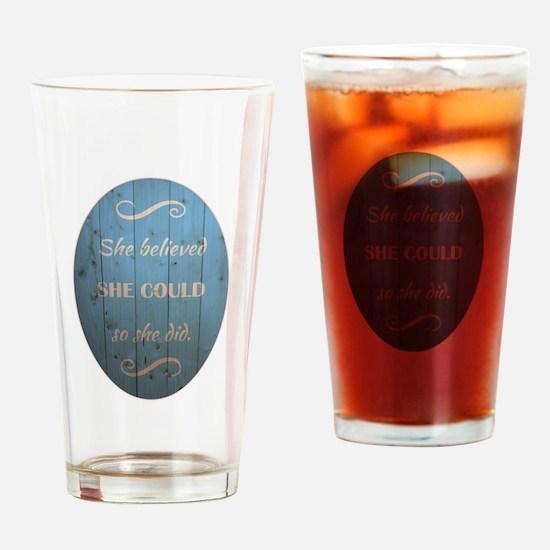 SHE BELIEVED Drinking Glass