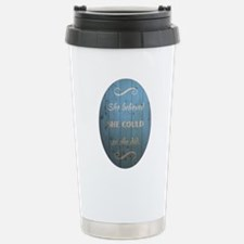 SHE BELIEVED Stainless Steel Travel Mug