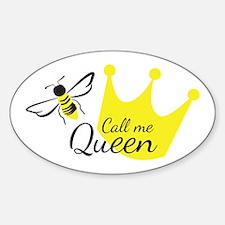 Call Me Queen Bee Decal