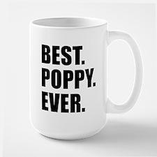 Best Poppy Ever Drinkware Mugs