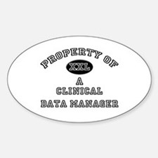 Property of a Clinical Data Manager Oval Decal