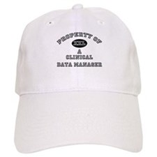 Property of a Clinical Data Manager Baseball Cap
