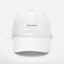 I Know Jack Schitt Cap