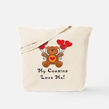 My Cousins Love Me! Tote Bag