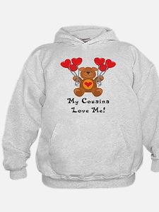 My Cousins Love Me! Hoodie