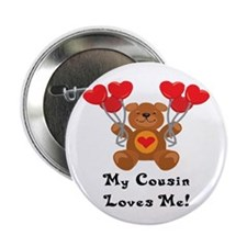 """My Cousin Loves Me! 2.25"""" Button (10 pack)"""
