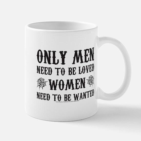 SOA Only Men Need To Be Loved Mug
