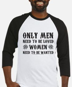 SOA Only Men Need To Be Loved Baseball Jersey
