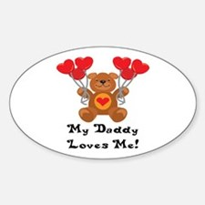 My Daddy Loves Me! Oval Decal