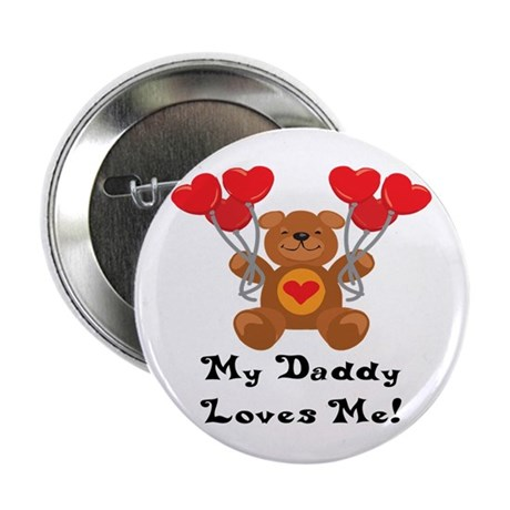 My Daddy Loves Me! Button