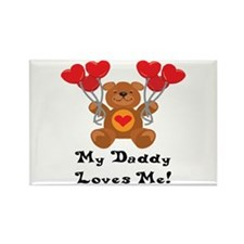 My Daddy Loves Me! Rectangle Magnet
