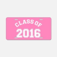 Pink Class Of 2016 Aluminum License Plate