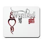 Wanted Girl Mousepad
