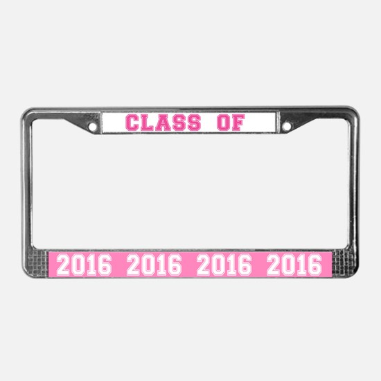 Pink Class Of 2016 License Plate Frame