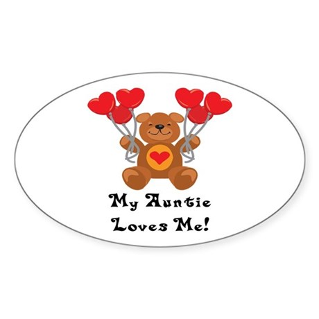 My Auntie Loves Me! Oval Sticker