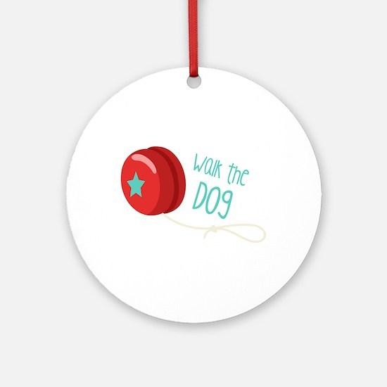 Walk The Dog Round Ornament