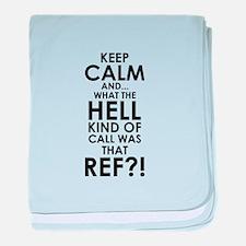Keep Calm Ref baby blanket