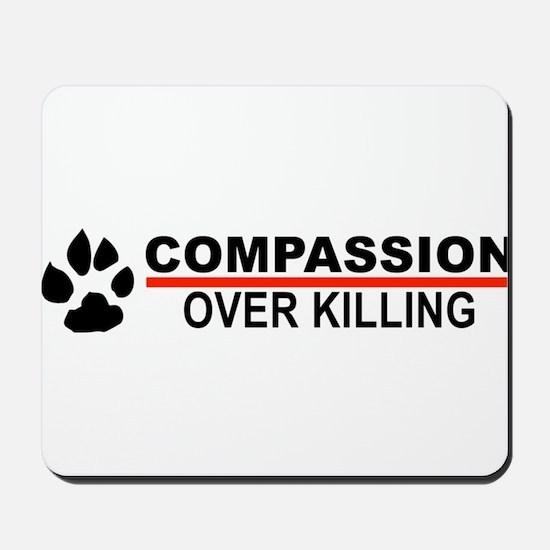 Compassion Over Killing Mousepad