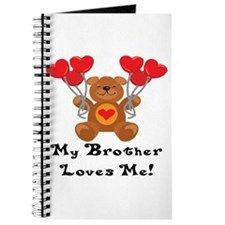 My Brother Loves Me! Journal