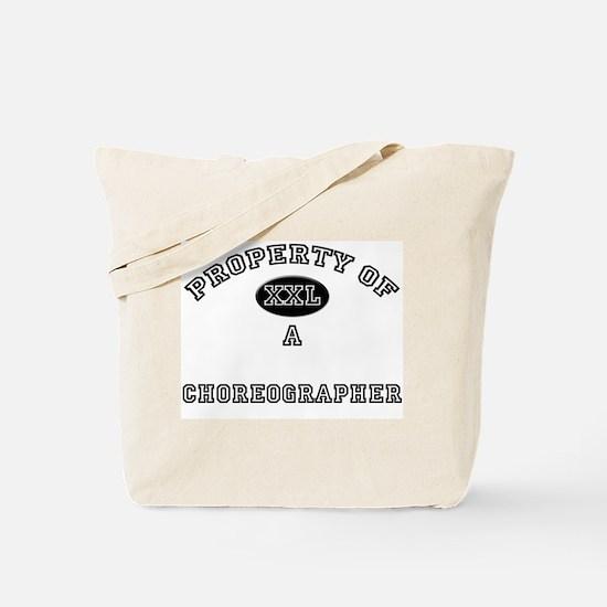Property of a Choreographer Tote Bag