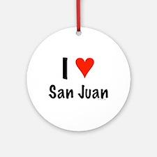 I love San Juan Ornament (Round)