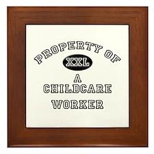 Property of a Childcare Worker Framed Tile