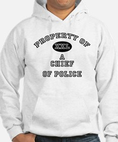Property of a Chief Of Police Jumper Hoody