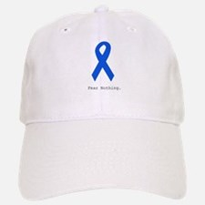 Blue: Fear Nothing Baseball Baseball Cap
