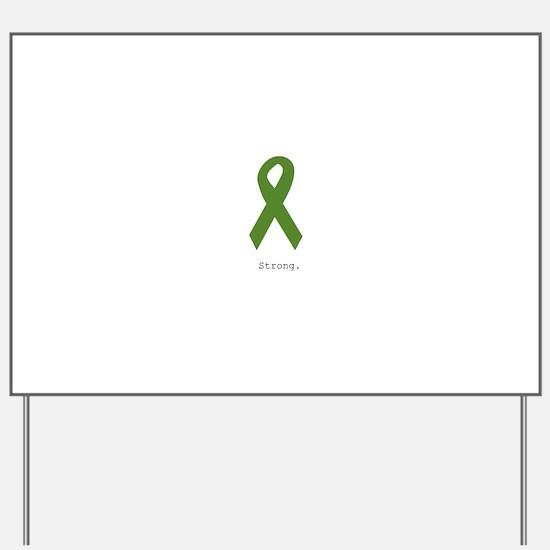 Green Ribbon: Strong Yard Sign