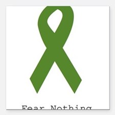 "Green: Fear Nothing Square Car Magnet 3"" x 3"""