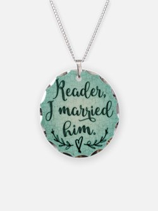 Reader I Married Him Necklace