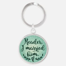 Reader I Married Him Keychains