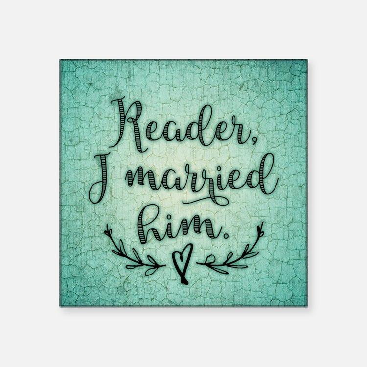 Reader I Married Him Sticker