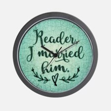 Reader I Married Him Wall Clock
