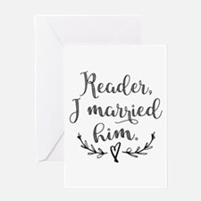 Reader I Married Him Greeting Cards