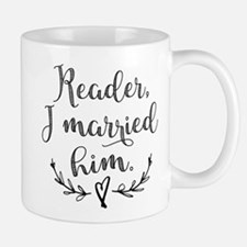 Reader I Married Him Mugs
