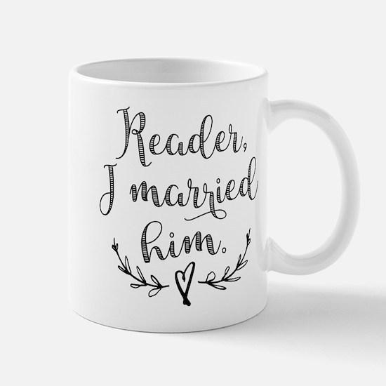 Reader I Married Him Mugs